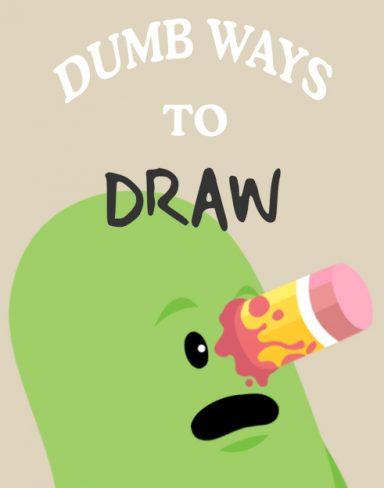 Dumb Ways to Draw