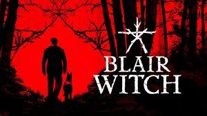 بازی ترسناک Blair Witch به پلی استیشن 4 میآید