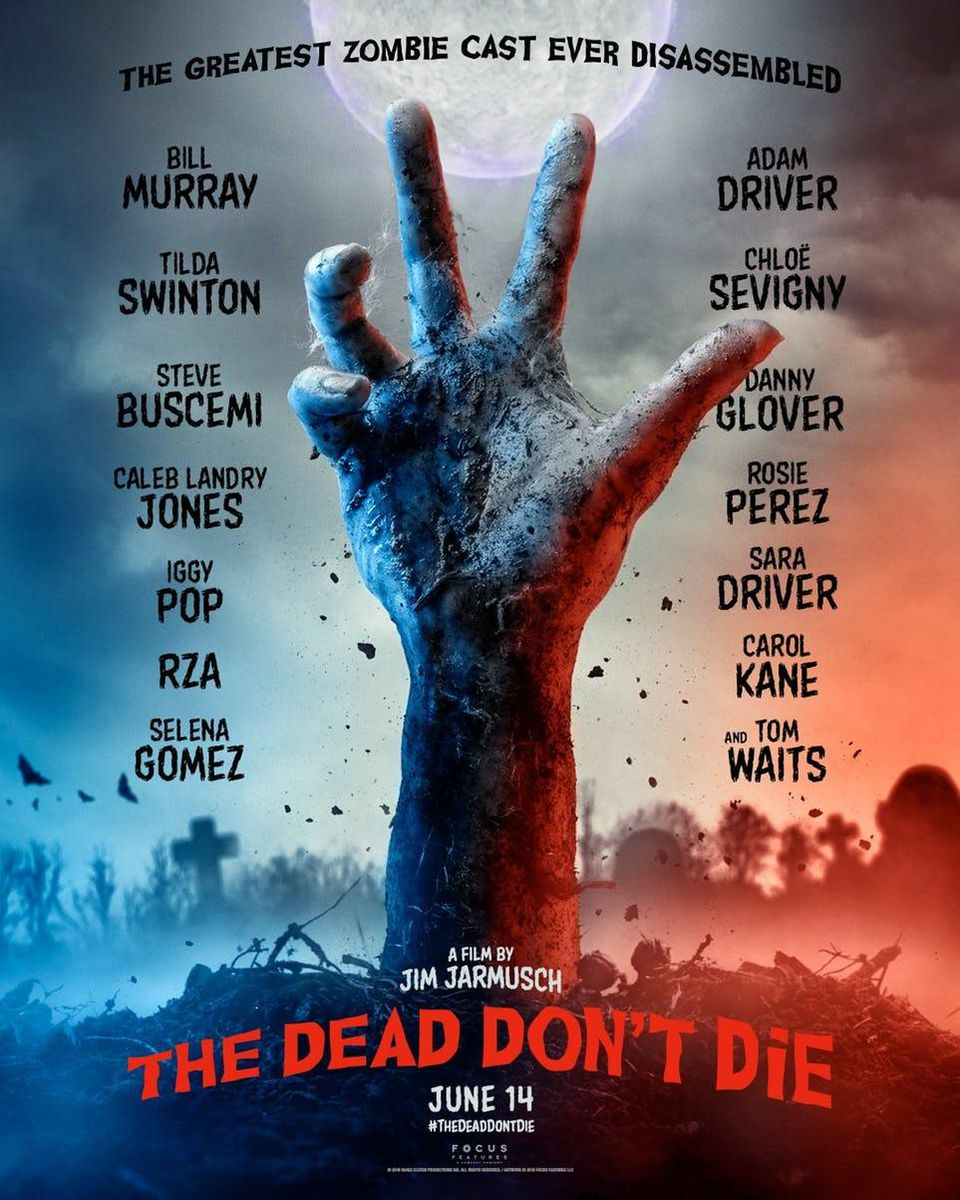 نقد فیلم The Dead Don't Die