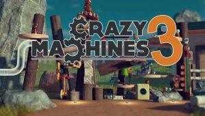 بهترین گیمی که این روزها بازی نمیکنید: Crazy Machines 3