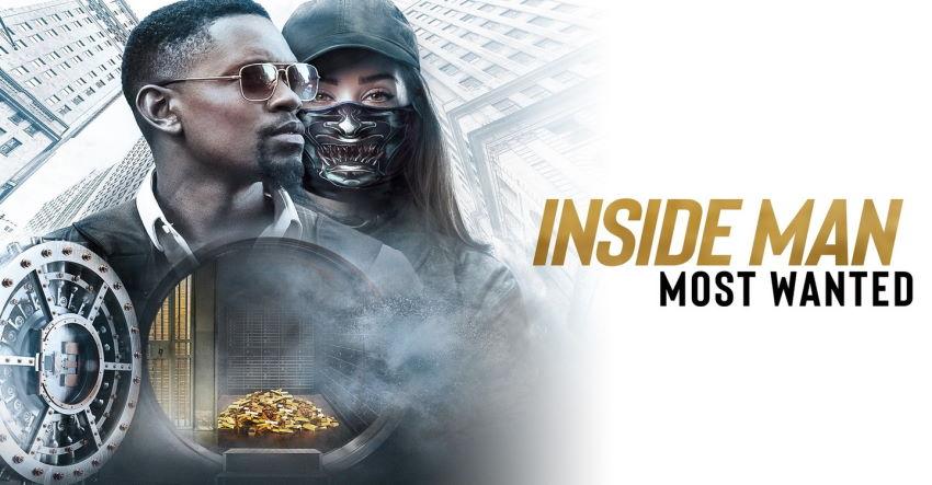 inside man most wanted فیلمبین؛ امشب چه فیلمی ببینیم؟ هفته چهارم تیر ۹۹