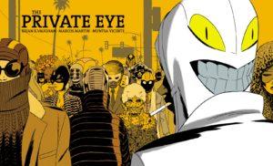 کاور شماره ۱ کمیک The Private Eye (برای دیدن سایز کامل روی تصویر کلیک کنید)