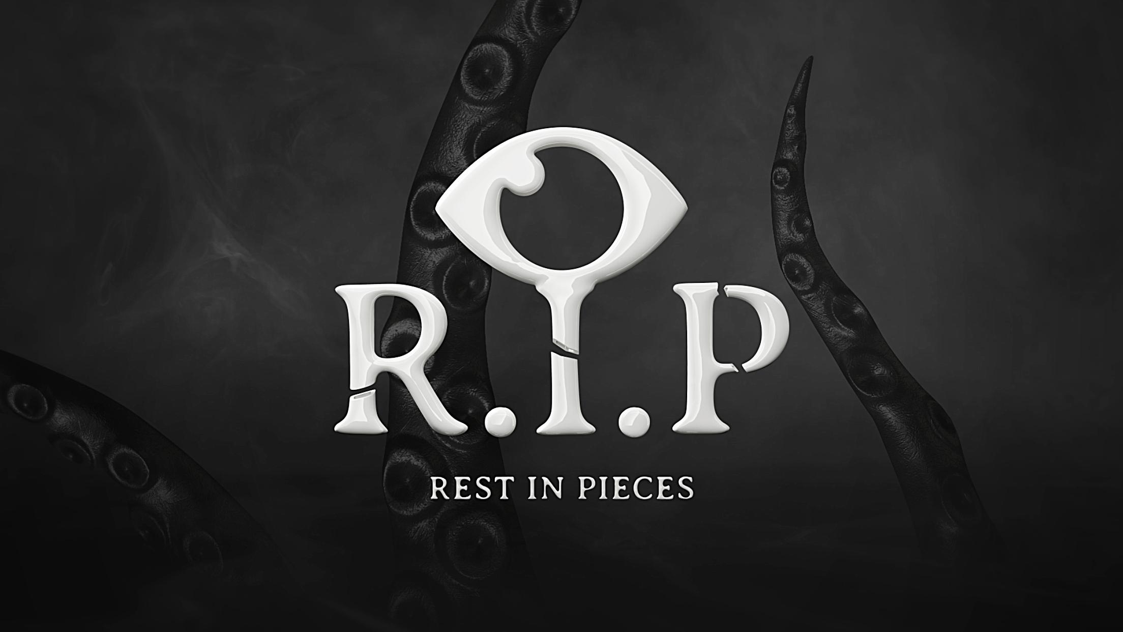 Rest in Pieces