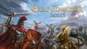 بازی موبایلی Great Conqueror: Rome؛ یک استراتژی حماسی و جذاب