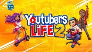بررسی بازی Youtubers Life 2 – من یک یوتوبر هستم!